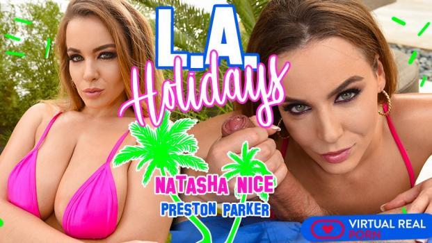 Vrporn.com- L.A. Holidays-French Pornstar Natasha Nice