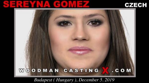 WoodmanCastingx.com- Sereyna Gomez casting X