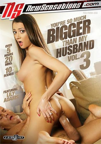 You Are So Much Bigger Than My Husband 3 (2019)