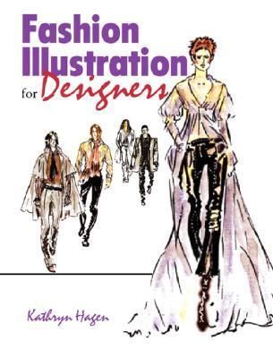 Fashion Illustration For Designers By Kathryn Hagen Releasehive
